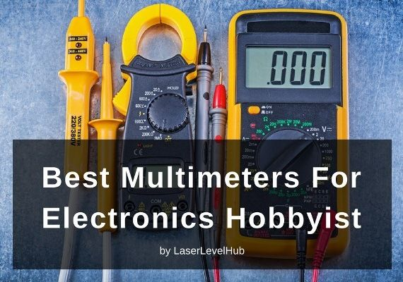 Best Multimeter For Electronics Hobbyist