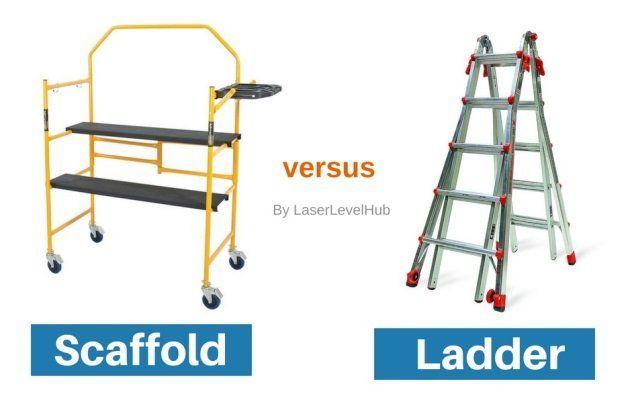 Scaffold versus Ladder